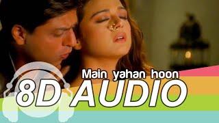 Gambar cover Main Yahaan Hoon | 8D Audio Song | Veer-Zaara | (HQ) 🎧