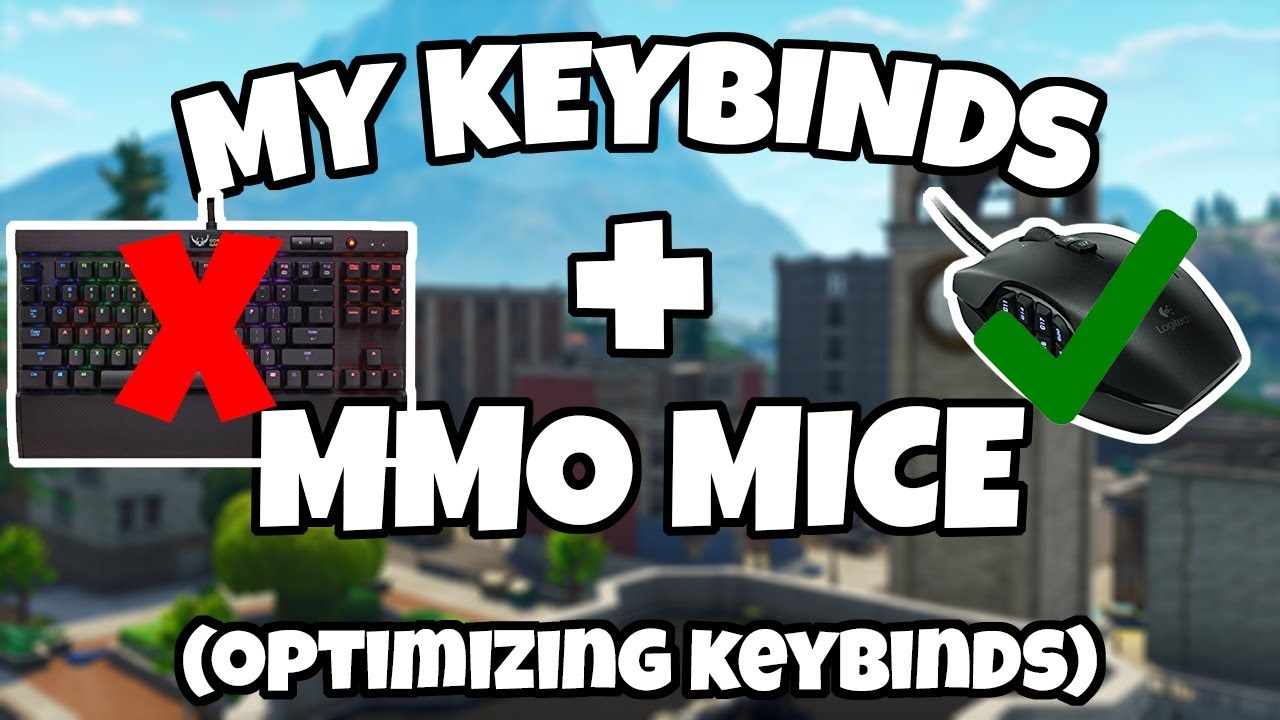 BEST KEYBINDS FOR FORTNITE | How To Optimize Keybinds | Why MMO Mice Are  Better | Fortnite Pro Tips