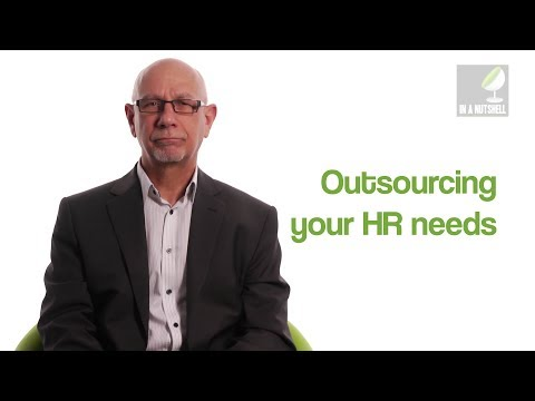 Outsourcing your human resources needs - In a nutshell