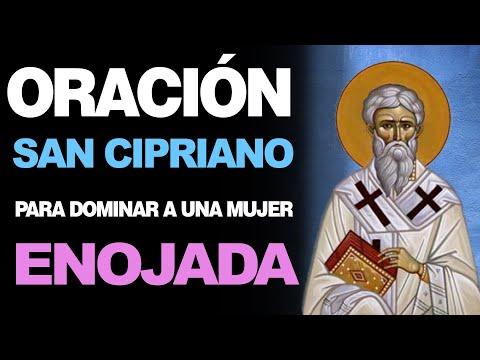 🙏 Oración a San Cipriano PARA DOMINAR A UNA MUJER ENOJADA ¡Funciona! 🙇