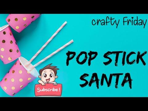 #EASY  POP STICK SANTA # DIY -9 - CHRISTMAS SPECIAL POP STICK SANTA
