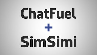 [TUTORIAL] Create a chatbot with ChatFuel and SimSimi API | Juno_okyo