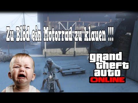 GTA 5 Online - ZU BLÖD EIN MOTORRAD ZU KLAUEN ►Let's Play GTA 5 Online mit Playsample1