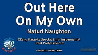 Gambar cover Naturi Naughton-Out Here On My Own (Fame OST) (1 Minute Instrumental) [ZZang KARAOKE]