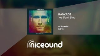 Kaskade - We Don