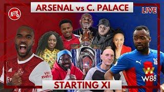 Arsenal vs Crystal Palace | Starting XI Live