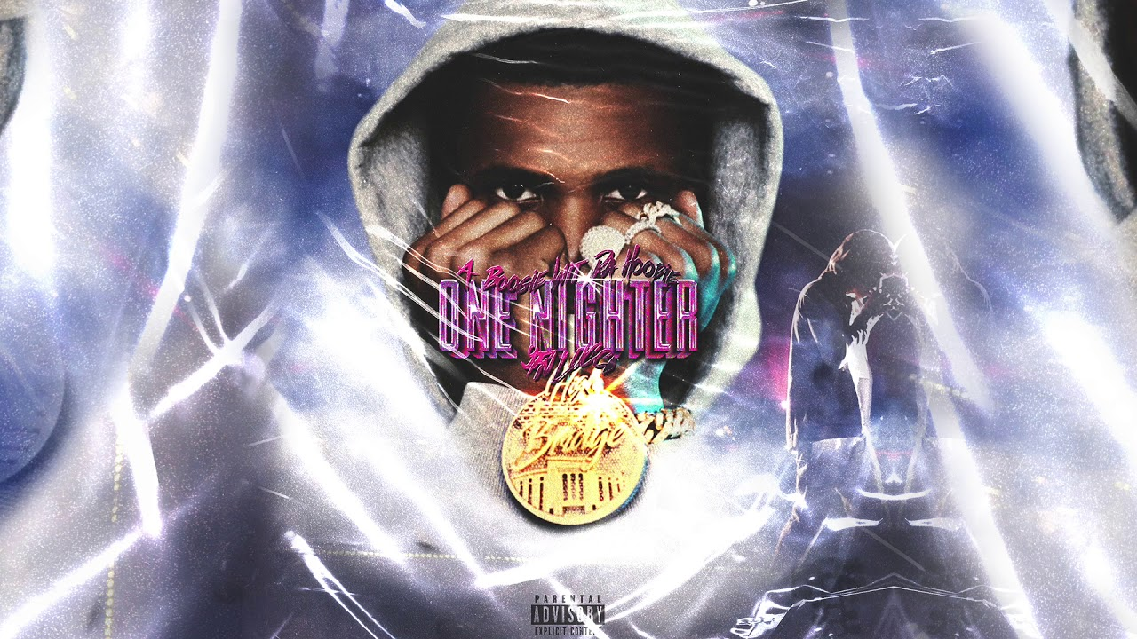 A Boogie Wit Da Hoodie One Nighter Feat Yfn Lucci Official