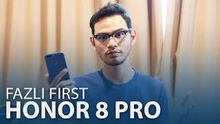 #FazliFirst - Honor 8 Pro, Best Ke Tak?