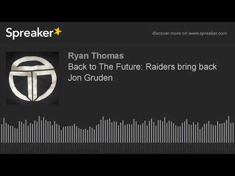 Back to The Future: Raiders bring back Jon Gruden