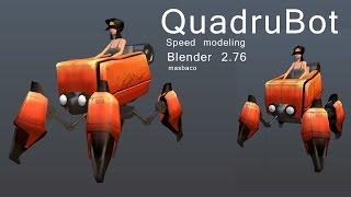 blender 2.76 Quadrubot low poly speed modeling