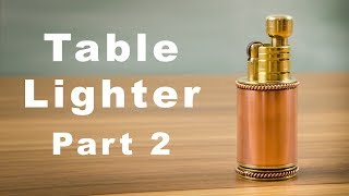 Table Petrol Lighter - Part 2 Soldering