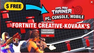 Kovaaks Aim Trainer In Fortnite Creative! (PC/Console/Mobile)