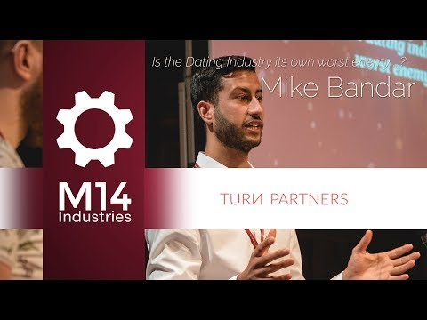 Is the Dating Industry its own worst enemy? - Mike Bandar, Toyboy Warehouse @M14 Dating Conference