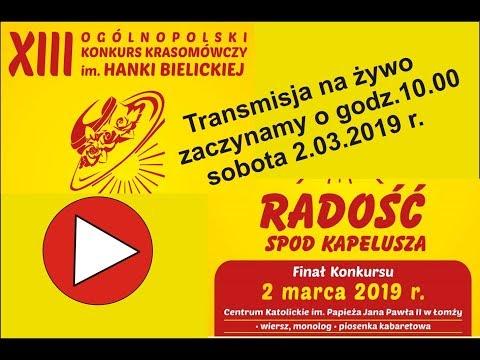 Xiii Ogolnopolski Konkurs Krasomowczy Im Hanki Bielickiej 2019 Na Zywo