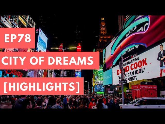 City Of Dreams - Highlights
