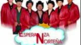 ESPERANZA NORTEÑA - MUJER SIN NOMBRE