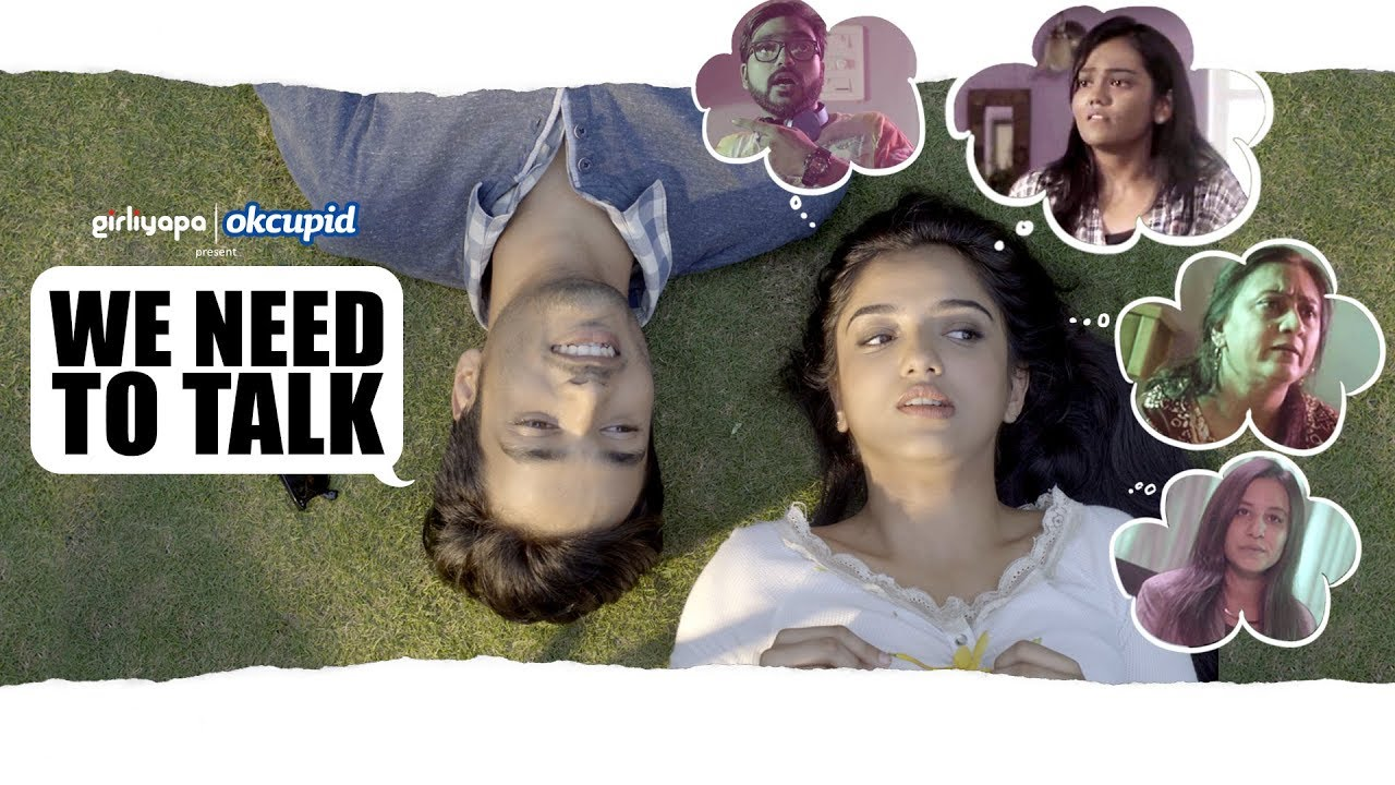 We need to talk feat. Ahsaas Channa, Khushbu Baid & Parikshit Joshi   Girliyapa