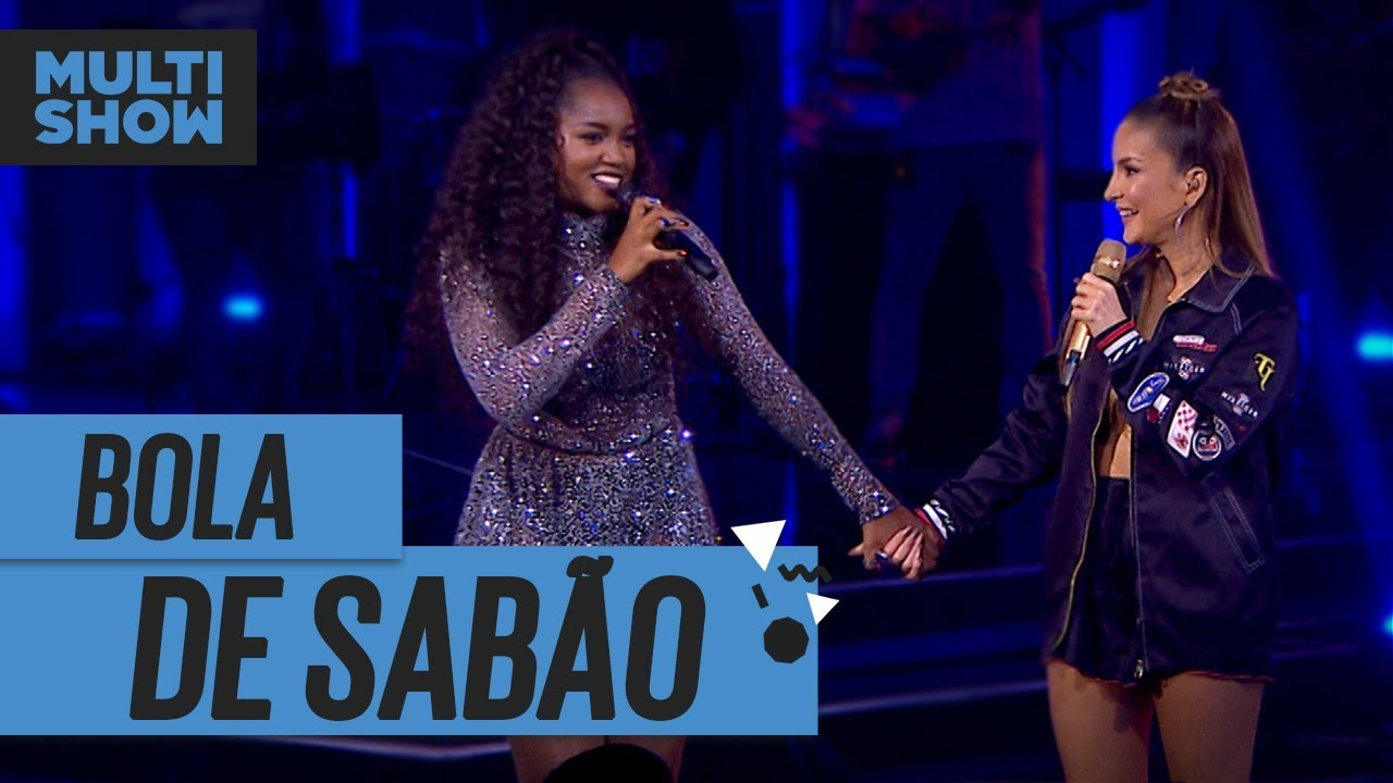 Bola De Sabão Iza Claudia Leitte Música Boa Ao Vivo Música Multishow Youtube