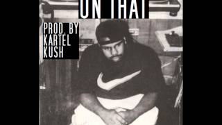 On That **Texas / Phonk Type Beat** (Prod. By Kartel Kush)