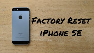 How to factory reset iPhone SE, 6, 7, 8, X