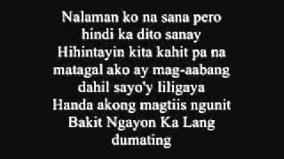 Bakit Ngayon Ka Lang - Juan Thugs 'n' Harmony with [Lyrics] (JE Beats)