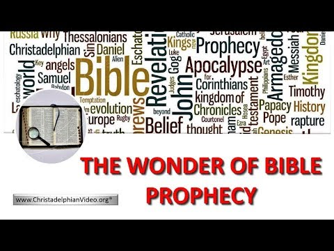 The Wonder of Bible Prophecy
