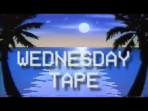 WEDNESDAY TAPE (Yet Another LoFi House Mix)