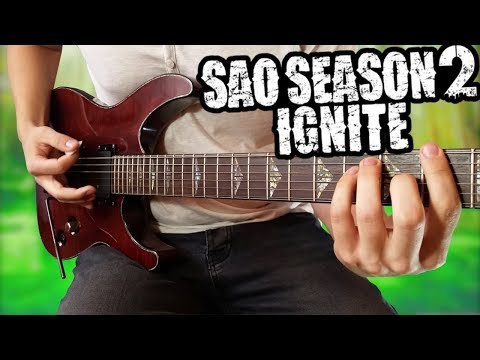 """Sword Art Online 2 Opening 1 """"Ignite"""" - Guitar Cover [with TABS]"""