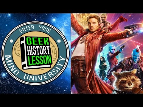 History of the Guardians of the Galaxy - Geek History Lesson