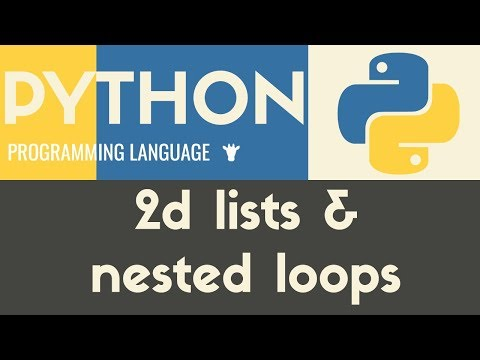 2d Lists & Nested Loops   Python   Mike Dane