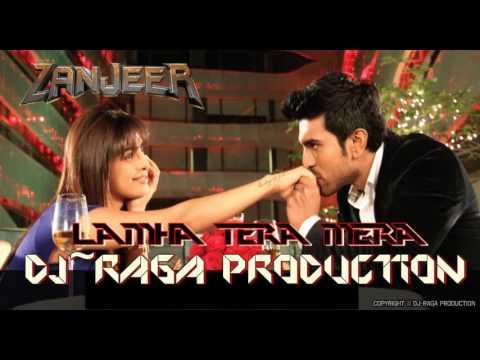 Lamha Tera Mera - DJ~Raga Rmx