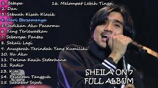 Sheila On 7 Full Album Tanpa Iklan | Paling Enak Di Dengar 💙💚💜