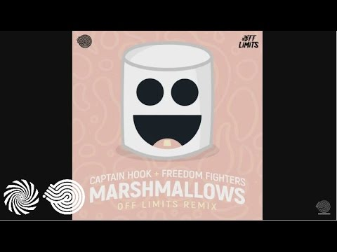 Captain Hook Freedom Fighters Marshmallows Off Limits Remix
