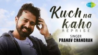 Kuch Na Kaho - Reprise Cover   Pranav Chandran   1942 A Love Story   R.D Burman