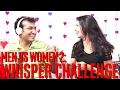 Men Vs Women 2: Whisper Challenge
