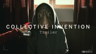 COLLECTIVE INVENTION Trailer | Festival 2015