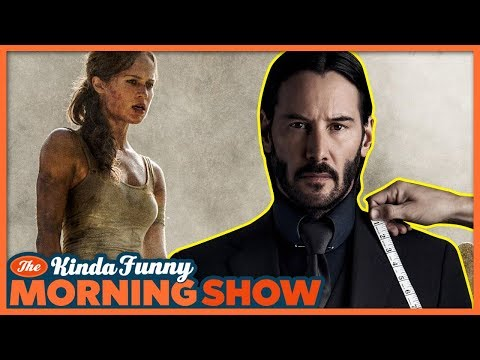Tomb Raider Trailer Reacts and John Wick Casting News - The Kinda Funny Morning Show 01.18.18