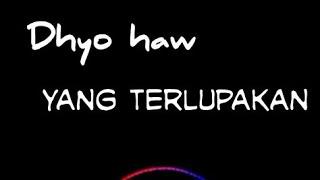 Download Lagu Dhyo haw Yang Terlupakan #Mantul