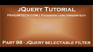 jQuery selectable filter(Link for all dot net and sql server video tutorial playlists https://www.youtube.com/user/kudvenkat/playlists?sort=dd&view=1 Link for slides, code samples and text ..., 2015-07-22T18:42:01.000Z)