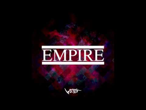 Wickot - Empire [FREE DOWNLOAD] [Dance & EDM]