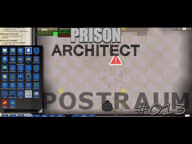 Let's Play Prison Architect | Die Post ist da ! | Folge #013