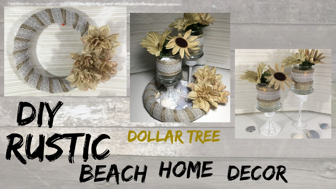 Diy rustic beach dollar tree home decor youtube for Home decor outlet 63125