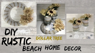 DIY RUSTIC BEACH DOLLAR TREE HOME DECOR