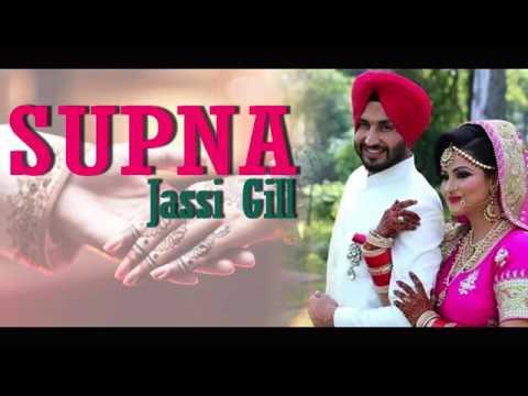 supna-(full-song)-|-jassi-gill-|-parmish-verma-|-|-latest-punjabi-song-2017
