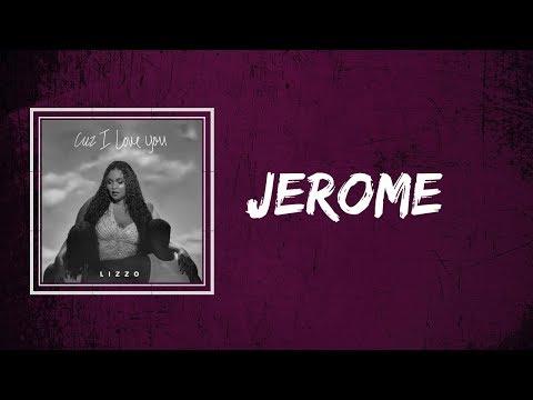 Lizzo - Jerome (Lyrics)