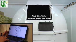 Pulsar Observatories' shutter and rotation drive system