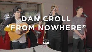 Dan Croll - From Nowhere (Live @ WDBM)