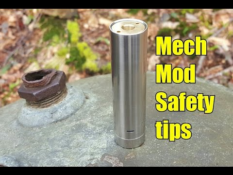 "Mechanical Mod ""Mech Mod"" Safety tips ~ Battery safety is key"