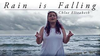 Rain Is Falling | Chloe Elizabeth Music Video