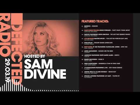 Defected Radio Show Presented By Sam Divine - 29.03.19